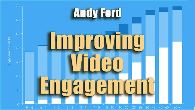 Andy Ford Tutorial Improving Video Engagement