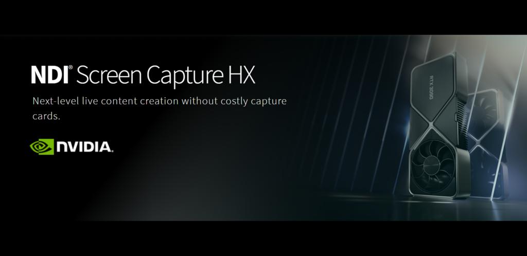 NDI Screen Capture HX NVIDIA