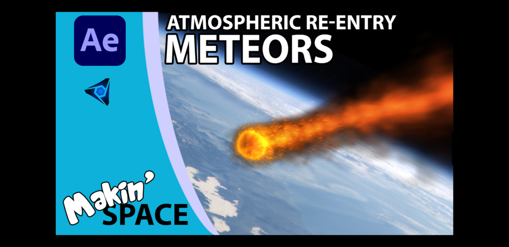 Graham Quince's Makin Space Tutorial Atmospheric Re-Entry Meteors