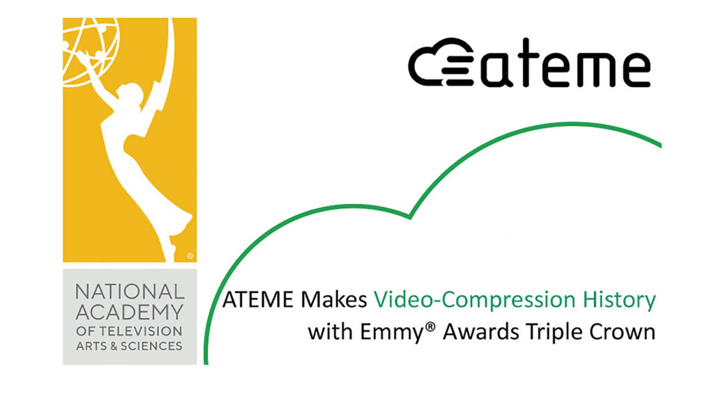 ATEME Makes Video Compression History with Emmy Awards Triple Crown