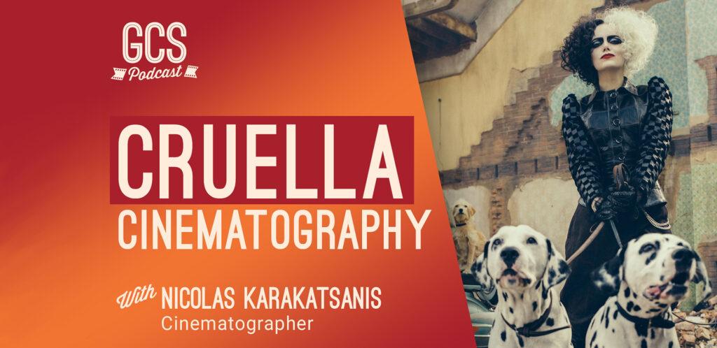 Nicolas Karakatsanis Cruella Cinematography on the Go Creative Show