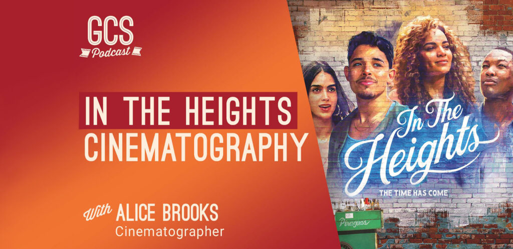 In the Heights Cinematography with Alice Brooks