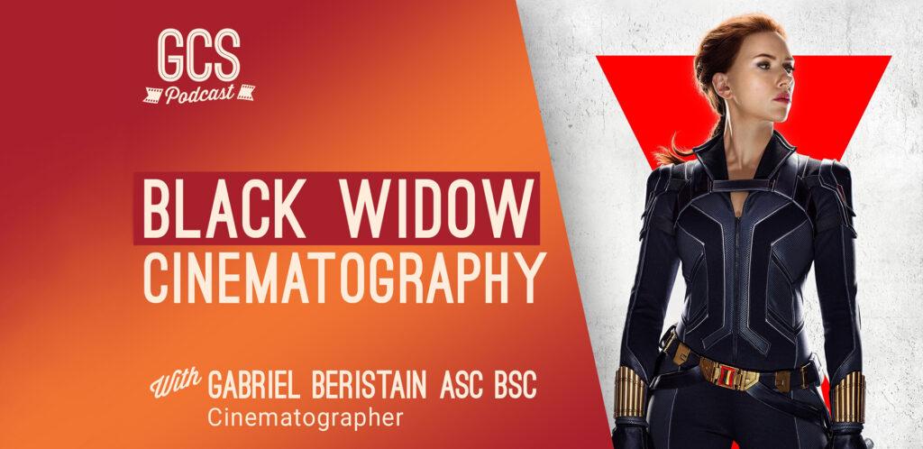 The Go Creative Show Black Widow Cinematography with Gabriel Beristain