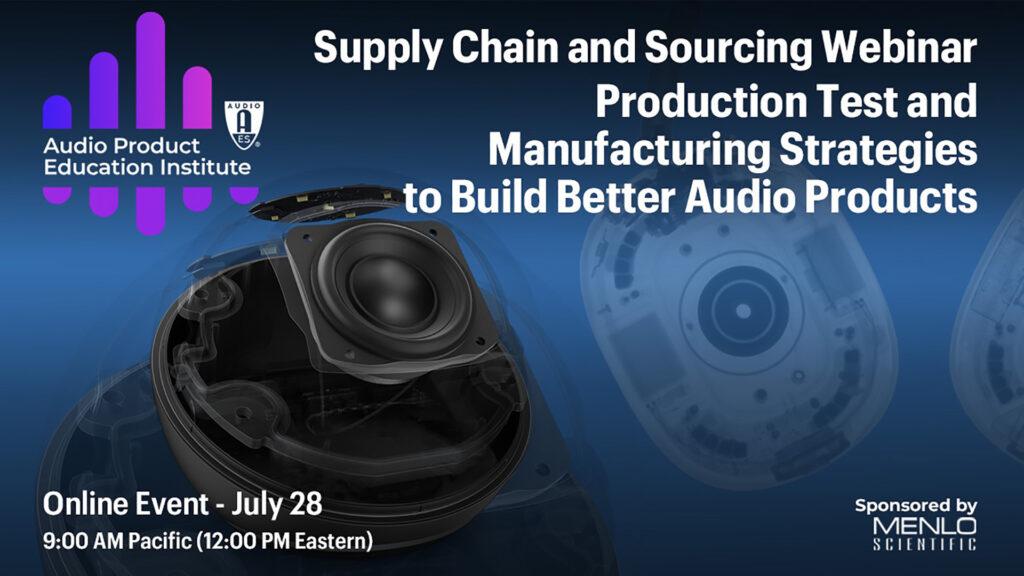 Audio Engineering Society Supply Chain Webinar