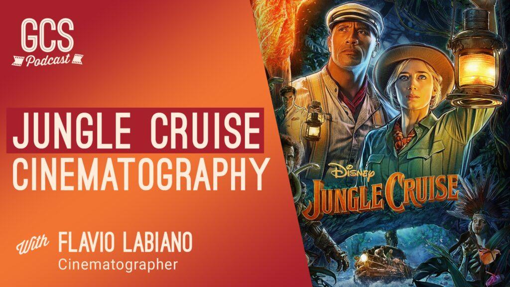 Go Creative Show Jungle Cruise Cinematography with Flavio Labiano
