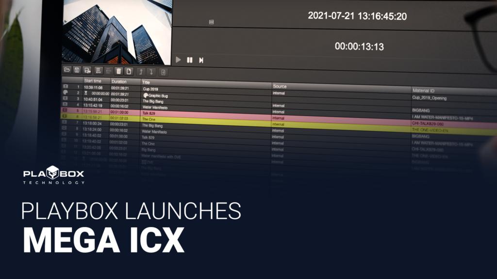 PlayBox Technology Launches MEGA ICX