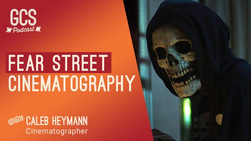 The Go Creative Show Fear Street Cinematography Caleb Heymann