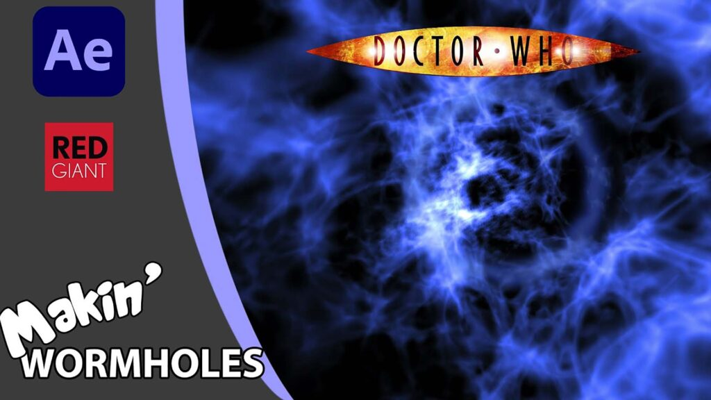 Graham Quince Doctor Who Wormhole After Effects Tutorial